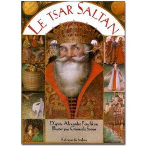 POUCHKINE : Le tsar Saltan (Conte russe illustré par Spirin)