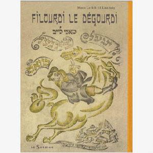 El Lissitzky : Filourdi le dégourdi, bilingue français-yiddish