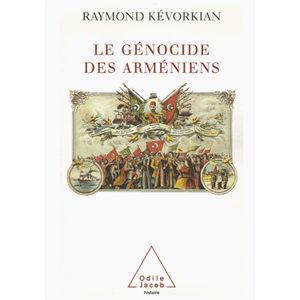 Kevorkian Raymond : Le Génocide des Arméniens
