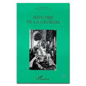 HISTOIRE DE LA GÉORGIE de N. Assatiani et A. Bendianachvili