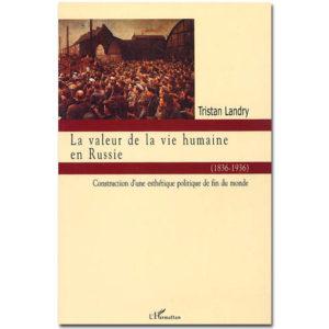 LA VALEUR DE LA VIE HUMAINE EN RUSSIE (1836-1936)