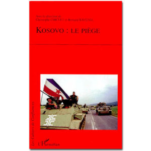 Kosovo : le piège