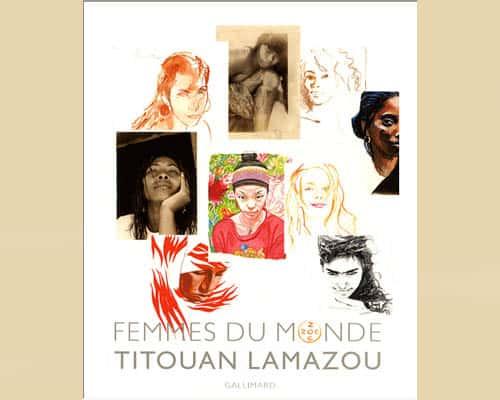 Album Luxe : Titouan Lamazou : Femmes du monde