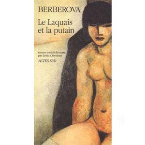 BERBEROVA Nina : Le laquais et la putain