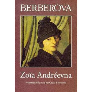 BERBEROVA Nina : Zoïa Andréevna