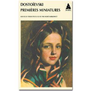 DOSTOIEVSKI : Premières miniatures