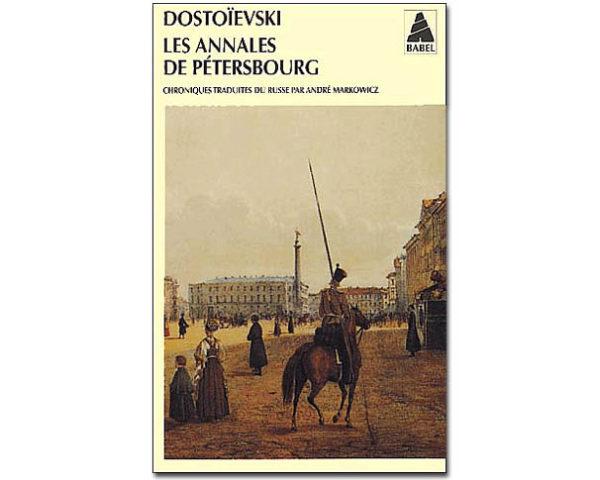 DOSTOIEVSKI : Les annales de Pétersbourg