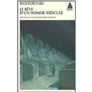 DOSTOIEVSKI : Le rêve d'un homme ridicule