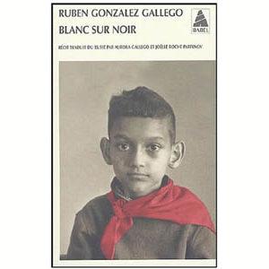 Ruben Gonzalez Gallego : Blanc sur noir