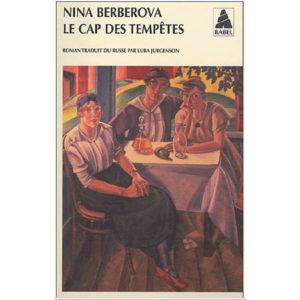 BERBEROVA Nina: Le cap des tempêtes