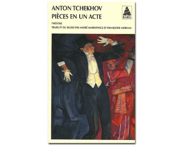 Tchekhov : Pièces en un acte