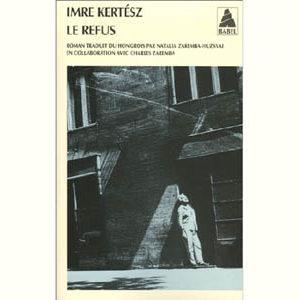 Imre Kertész (prix Nobel 2002) : Le refus