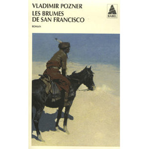 Pozner Vladimir  : Les brumes de San Francisco