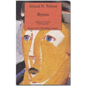 Tolstoi Alexis : Ibycus ou les aventures de Nevzorov