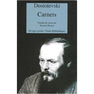 DOSTOIEVSKI : Carnets 1872-1881