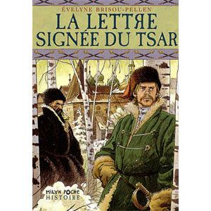 Brisou-Pellen Evelyne : La lettre signée du tsar
