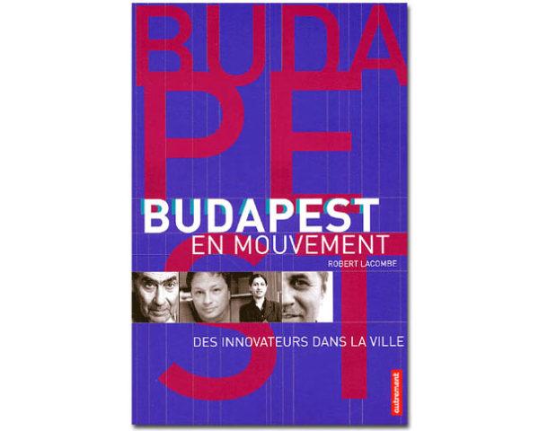 Budapest en mouvement