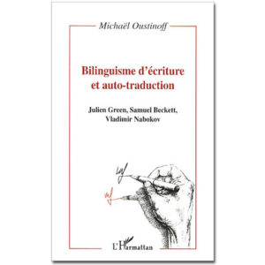 Bilinguisme d'écriture et auto-traduction
