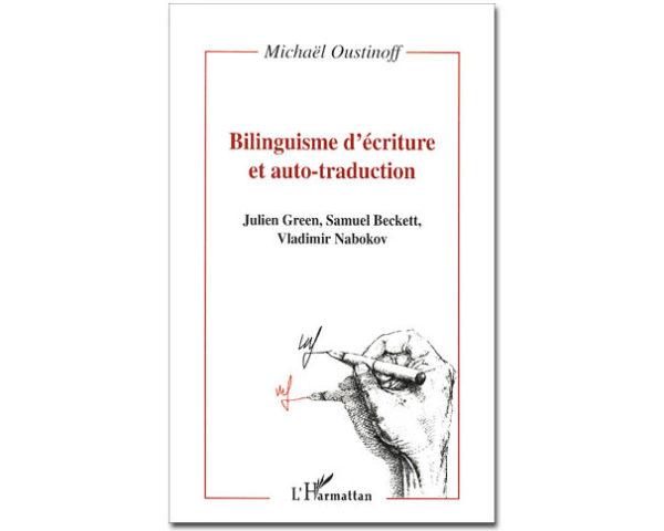 Bilinguisme d'écriture et auto-traduction