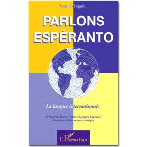 Parlons ESPERANTO. La langue internationale