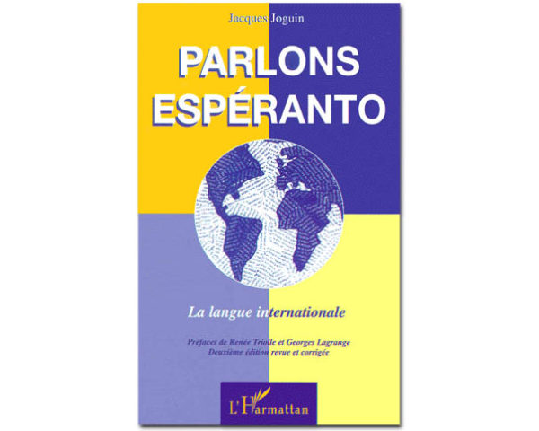 Parlons ESPERANTO. La langue internationale
