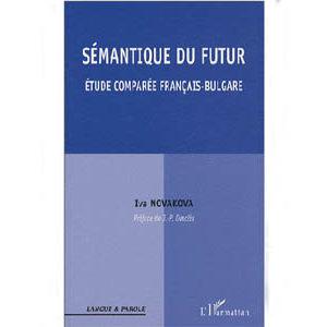 Sémantique du futur – Etude comparée français-bulgare
