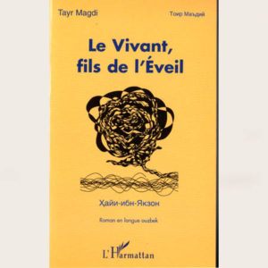 LE VIVANT, FILS DE L'ÉVEIL – Roman en langue ouzbek (asiec)