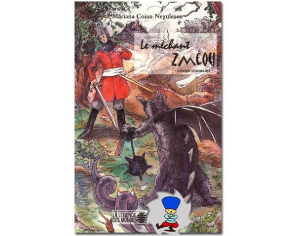 Le méchant Zméou – conte roumain