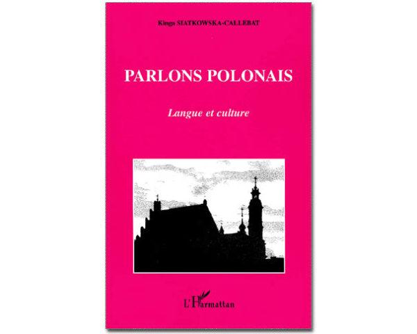 Parlons POLONAIS. Langue et culture