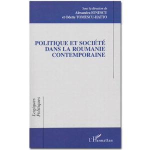 Politiques et société dans la Roumanie contemporaine