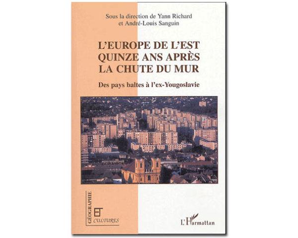 Europe de l'Est quinze ans après la chute du mur / Pays baltes..