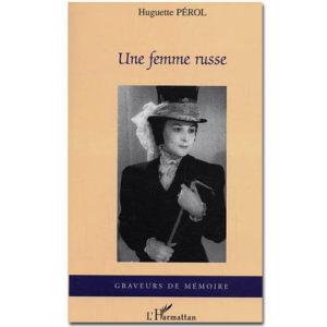Huguette Perol – UNE FEMME RUSSE (promo)