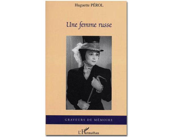 Huguette Perol – UNE FEMME RUSSE
