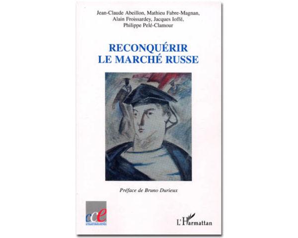 RECONQUÉRIR LE MARCHÉ RUSSE