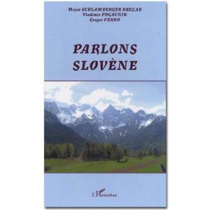 PARLONS SLOVENE par Gregor Perko