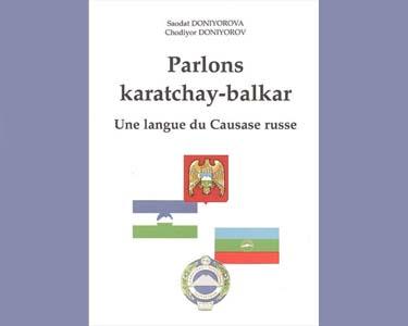 Parlons Karatchay-balkar, langue de la famille turque du Caucase