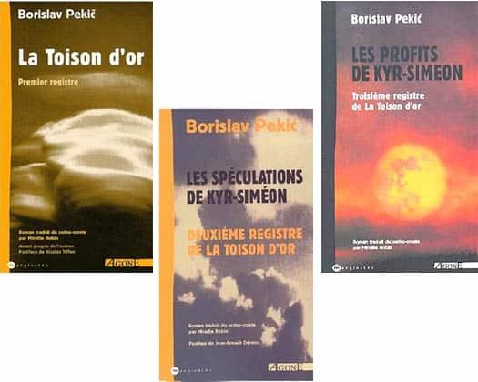 Pekic Borislav : Toison d'Or : 3 volumes