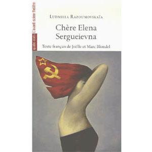 Razoumovskaia Ludmilla : Chère Elena Sergueievna