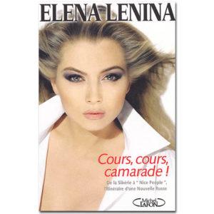 LENINA Elena : 'Cours, cours, camarade! De la Sibérie à Nice Peo