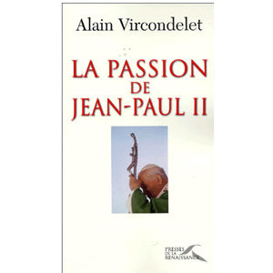La Passion de Jean-Paul II