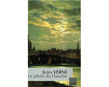 Verne Jules : Le pilote du Danube