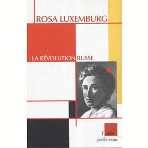 Luxemburg Rosa : La Révolution russe
