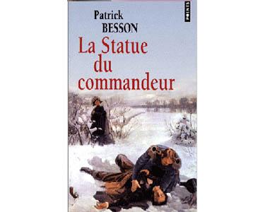 Besson Patrick : La Statue du commandeur