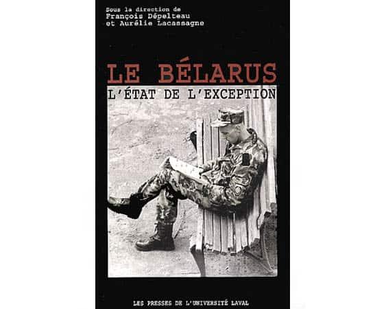 Le Bélarus. L'état de l'exception