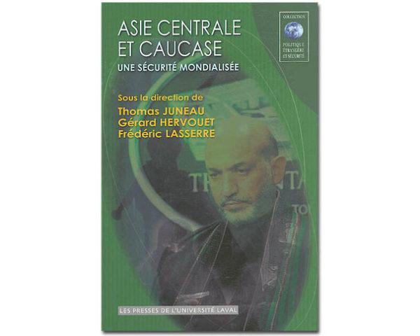 Asie centrale et Caucase – Une sécurité mondialisée