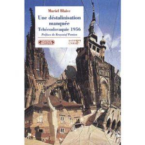 Une déstalinisation manquée – Tchécoslovaquie 1956