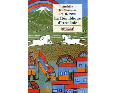 La République d'Arménie – 1918-1920