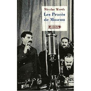 Werth Nicolas : Les Procès de Moscou. 1936-1938