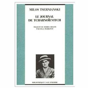 Tsernianski Milos : Journal de Tcharnoïevitch