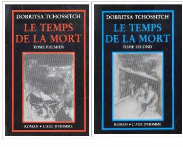 Tchossitch Dobritsa : Le Temps de la mort  2 Volumes